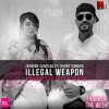Illegal Weapon (Reggaeton Mix) - Dj Sny