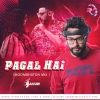 Paagal Hai (Moombahton Mix) - DJ Akash