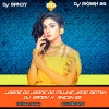 Jane Do Mujhe (Remix) - DJ Sandy & DJ Akesh SG