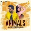 Animals (Official Remix) - DJ Andrew feat Priyanka