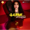 GARMI (OFFICIAL REMIX) - RV  CHETAN