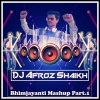 Bhimjayanti Mashup Part.1 (Hard Dhol Mix) Dj Afroz Shaikh
