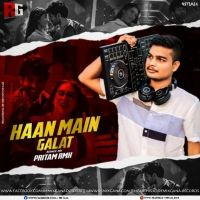Haan Main Galat (Bounce Mix) Dj Pritam