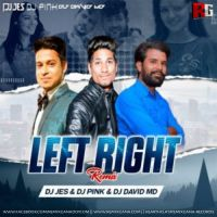 Left Right (Remix) - DJ Jes x DJ Pink x DJ David MD