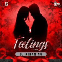 Feelings (Love Mix) - DJ Kiran NG