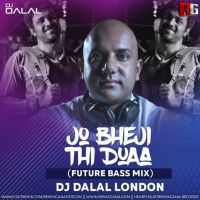Jo Bheji Thi Dua (Future Bass Mix) - DJ Dalal London