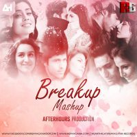 Breakup Mashup - Afterhours