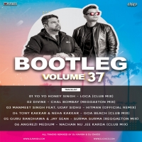 Loca - Yo Yo Honey Singh (Club Mix) - DJ Ravish And DJ Chico