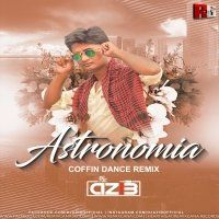 Astronomia (Coffin Dance Mix) - DJ Azib