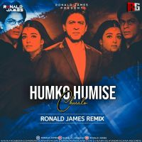 Humko Humise Churalo (Remix) - Ronald James