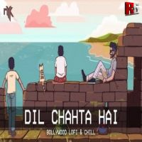 Dil Chahta Hai (Bollywood LoFi & Chill Trap Beats) - DJ NYK Remix