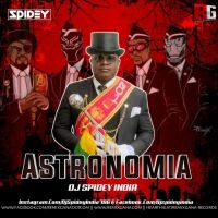 Astronomia (Remix) Dj Spidey India