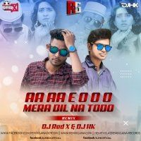 Mera Dil Na Todo (Official Remix) - DJ Red X And DJ Hk