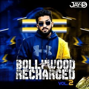 Bollywood Recharged (Volume 2) Dj Jay-S