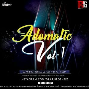 Adomatic Volume  1 - Dj AR Brothers