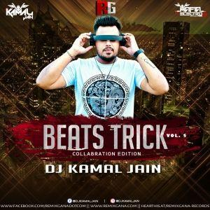 BEATS TRICK VOL. 5 COLLABRATION EDITION - DJ KAMAL JAIN